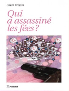 Qui a assassiné les fées
